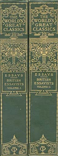 ESSAYS OF BRITISH ESSAYISTS. Including biographical and critical sketches.