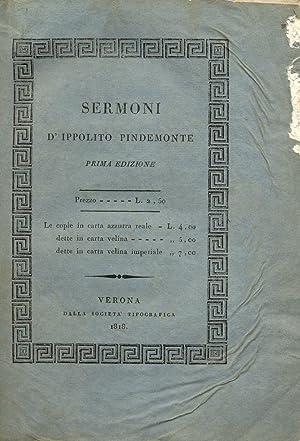 SERMONI. Edizione privilegiata.: PINDEMONTE Ippolito (Verona, 1753-1828).