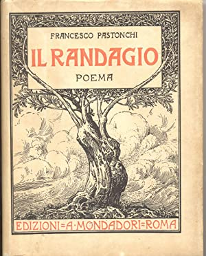 IL RANDAGIO. Poema.: PASTONCHI Francesco (Riva Ligure, 1877-1953).