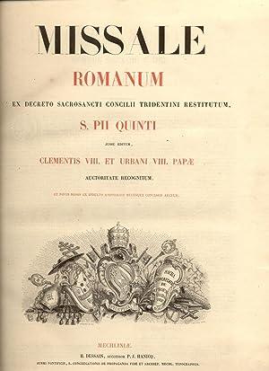 MISSALE ROMANUM. Ex Decreto Sacrosancti Concilii Tridentini restitutum, S.Pii Quinti jussu editum, ...