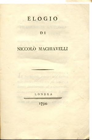 ELOGIO DI NICCOLO' MACHIAVELLI.: BALDELLI Giovanni Battista.