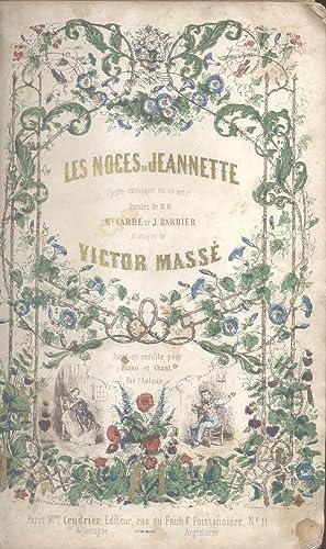 LES NOCES DE JEANNETTE (1853). Opéra Comique en un Acte. Paroles de M.Carré et ...