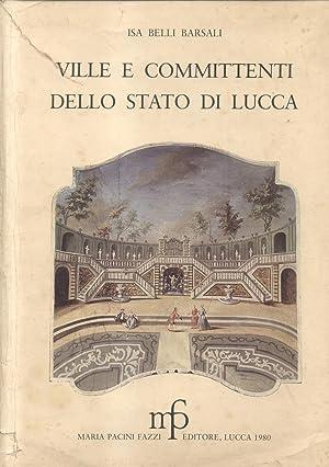 VILLE E COMMITTENTI DELLO STATO DI LUCCA.: BELLI BARSALI Isa.