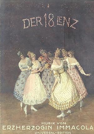 DER ACHTZEHN LENZ (1918). Ballett in zwei Bildern. Text und Choreographie von J.Hassreiter, ...