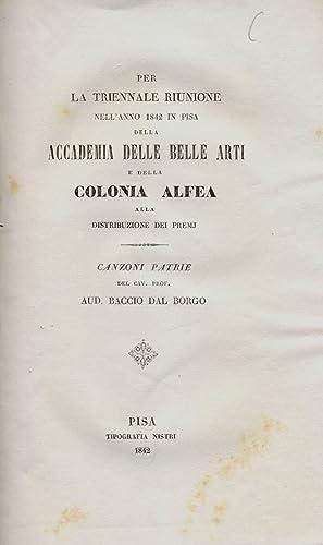 PER LA TRIENNALE RIUNIONE NELL'ANNO 1842 IN PISA DELLA ACCADEMIA DELLE BELLE ARTI E DELLA ...