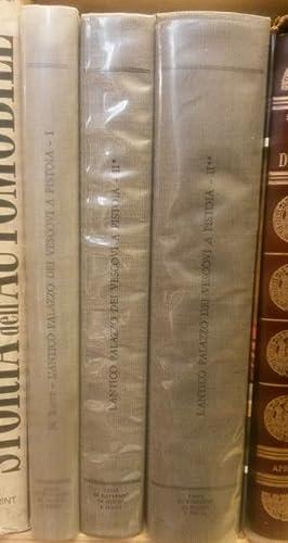 L'ANTICO PALAZZO DEI VESCOVI A PISTOIA. Volume I: Storia e Restauro. Volume II: Tomo primo: ...