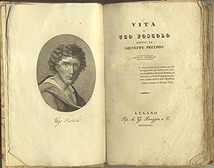 VITA DI UGO FOSCOLO.: PECCHIO Giuseppe.