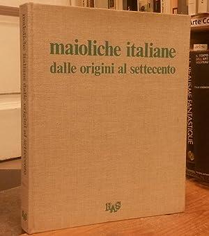 MAIOLICHE ITALIANE DALLE ORIGINI AL SETTECENTO.: MALLÉ Luigi.
