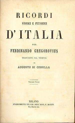 RICORDI STORICI E PITTORICI D'ITALIA.: GREGOROVIUS Ferdinando.