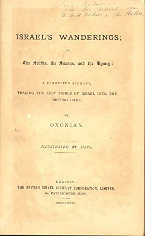ISRAEL'S WANDERINGS. Or the Scüths, the Saxons, and the Kimry. A connected account ...