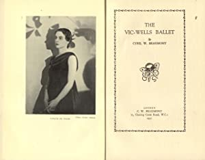 THE VIC-WELLS BALLET.: BEAUMONT Cyril W.