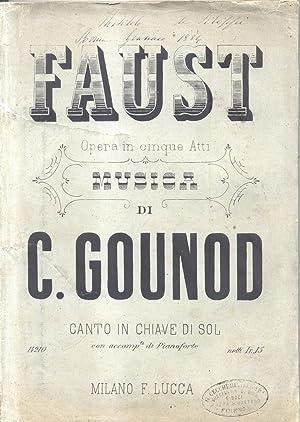 FAUST (1859). Dramma lirico in cinque atti di Barbier e Carré. Traduzione italiana di A.De ...