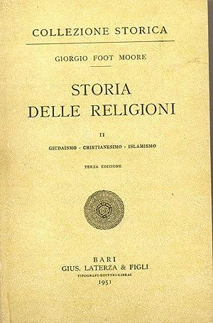 STORIA DELLE RELIGIONI. Egitto, Babilonia, Assiria, India, Persia, Cina, Giappone, Grecia, Roma; ...