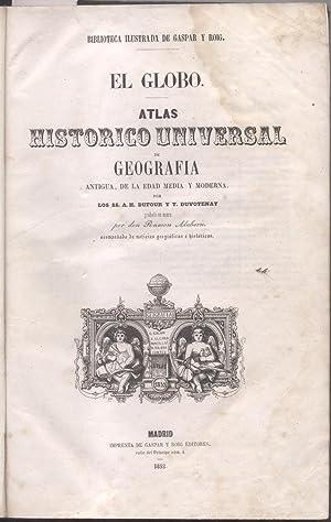EL GLOBO. Atlas historico universal de geografia: DUFOUR A.H. /