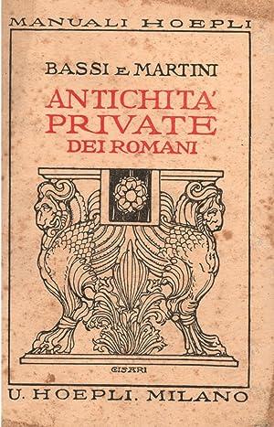ANTICHITA' PRIVATE DEI ROMANI. A cura di: KOPP W. /