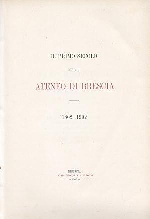 IL PRIMO SECOLO DELL'ATENEO DI BRESCIA, 1802-1902.: FENAROLI Giuliano (a
