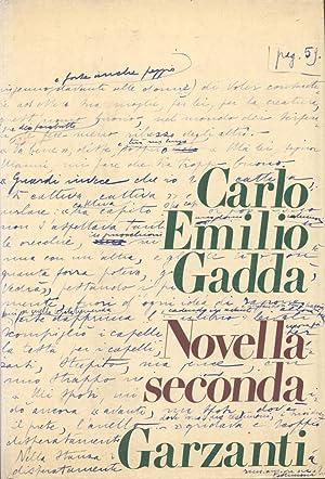 NOVELLA SECONDA.: GADDA Carlo Emilio