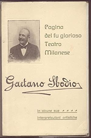 GAETANO SBODIO IN ALCUNE SUE INTERPRETAZIONI ARTISTICHE.
