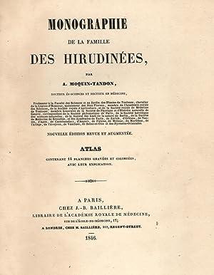 MONOGRAPHIE DE LA FAMILLE DES HIRUDINÉES. Atlas: MOQUIN - TANDON