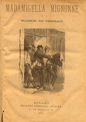 MADAMIGELLA MIGNONNE / LA MADRE MIRACOLO /: PONSON Du TERRAIL.