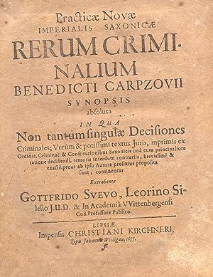 PRACTICAE NOVAE IMPERIALIS SAXONICAE RERUM CRIMINALIUM BENEDICTI: CARPZOV Benedikt.