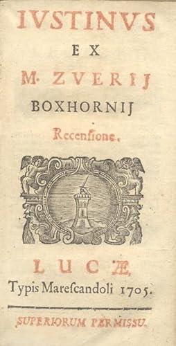 IUSTINUS EX M.ZVERIJ BOXHORNIJ RECENSIONE.: GIUSTINO Marco Giuniano.