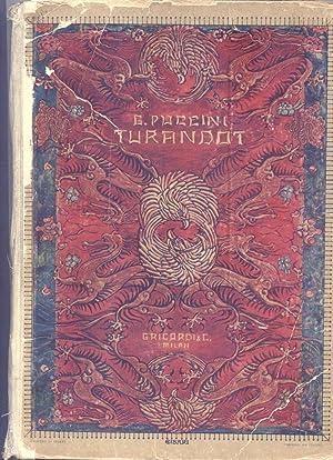 TURANDOT (1926). Dramma lirico in tre atti e cinque quadri di G.Adami e R.Simoni. Riduzione per ...