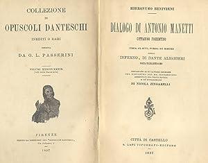 "Collezione di ""Opuscoli danteschi"" inediti o rari, diretta da G.L.Passerini. 1897-1901."