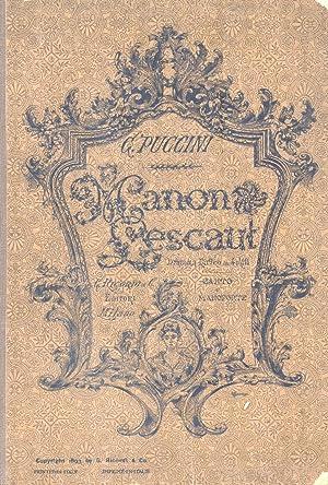 MANON LESCAUT (1893). Dramma lirico in quattro atti. Opera completa per Canto e Pianoforte. ...