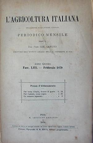 L'AGRICOLTURA ITALIANA. Periodico mensile, poi quindicinale dal 1890, diretto da G.Caruso. ...