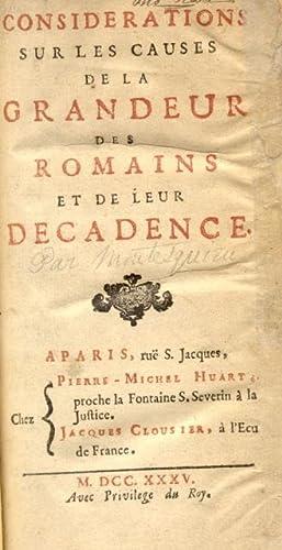 CONSIDERATIONS SUR LES CAUSES DE LA GRANDEUR DES ROMAINS ET DE LEUR DECADENCE.: MONTESQUIEU Charles...