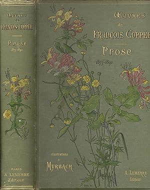 OEUVRES COMPLÈTE. Poésies 1864-1887; Théâtre 1869-1889; Prose 1873-1890....
