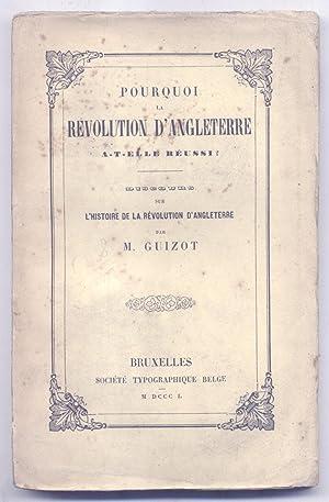 POURQUOI LA RÉVOLUTION D'ANGLETERRE A-T-ELLE RÉUSSI? Discours sur l'...