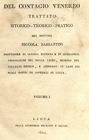 DEL CONTAGIO VENEREO. Trattato istorico - teorico - pratico. 1820-1821.: BARBANTINI Niccola.