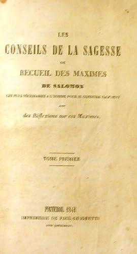 LE CONSEILS DE LA SAGESSE ou RECUEIL DES MAXIMES DE SALOMON. Le plus nécessaires a l'...