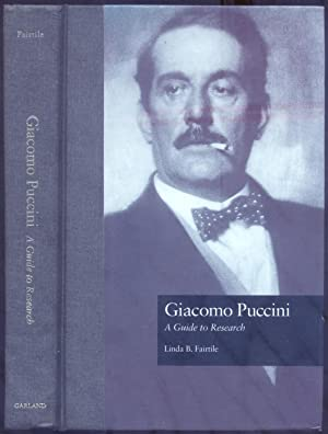 GIACOMO PUCCINI. A Guide to Research.: FAIRTILE Linda B.