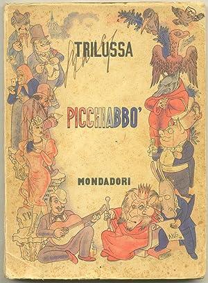 PICCHIABBO'. Con illustrazioni di Bruno Angoletta.: TRILUSSA (Carlo Alberto Salustri; Roma, ...