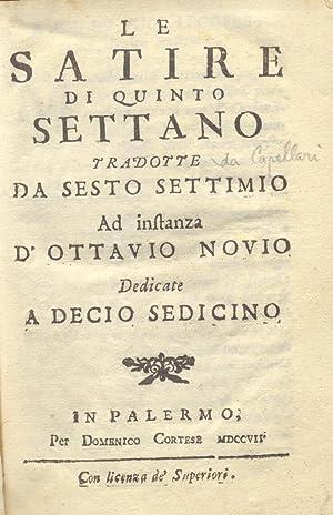 LE SATIRE DI QUINTO SETTANO TRADOTTE DA: SERGARDI Lodovico.