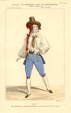 Incisione raffigurante il tenore Second Louis Fereol (1795-1870) nel costume di scena di Gregorio ...