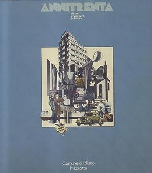 ANNITRENTA. Arte e cultura in Italia. Catalogo della Mostra. Milano, 27 gennaio - 30 aprile 1982.