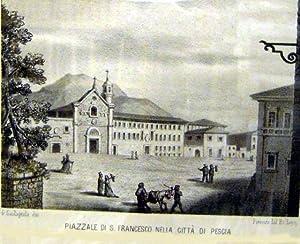 PIAZZALE DI SAN FRANCESCO NELLA CITTÀ DI PESCIA. Litografia originale di G.Castagnola.