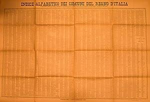 INDICE ALFABETICO DEI COMUNI DEL REGNO D'ITALIA. Per ogni Comune è indicata la ...