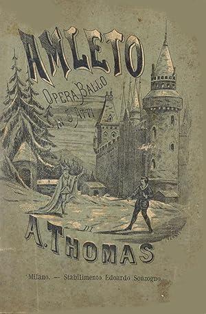 AMLETO (1868). Tragedia lirica in cinque atti di Michele Carrè e Giulio Barbier. Traduzione ...