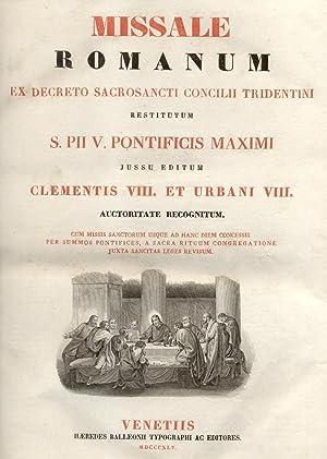 MISSALE ROMANUM. Ex Decreto Sacrosancti Concilii Tridentini restitutum, S.Pii V. Pontificis Maximi ...