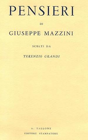 PENSIERI. Scelti da Terenzio Grandi.: MAZZINI Giuseppe.