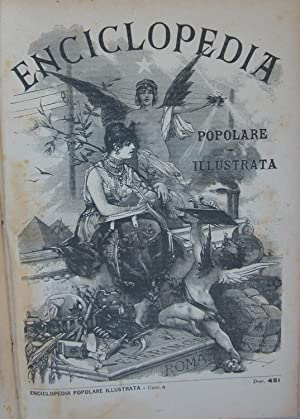 ENCICLOPEDIA POPOLARE ILLUSTRATA. 1886-1893.: SABATINI Francesco (a cura di).