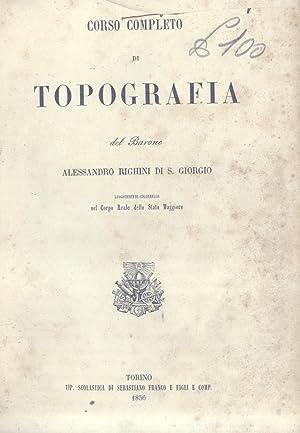 CORSO COMPLETO DI TOPOGRAFIA.: RIGHINI Di San GIORGIO Alessandro.