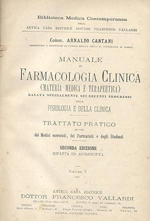 MANUALE DI FARMACOLOGIA CLINICA. Materia medica e: CANTANI Arnaldo.