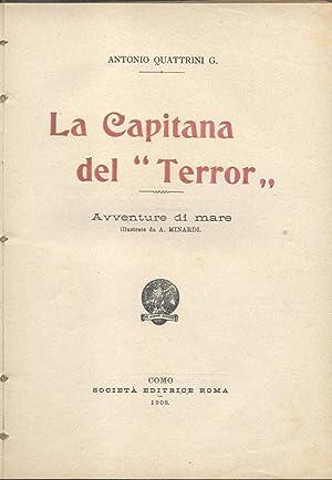 """LA CAPITANA DEL """"TERROR"""". Avventure di mare illustrate da A.Minardi.: QUATTRINI Antonio G..."""