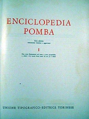 ENCICLOPEDIA POMBA. Sesta edizione interamente riveduta e aggiornata. 1972-1976.